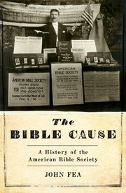 "Interpreting ""The Bible Cause"": Neil Young Reviews Fea's History of the American Bible Society"