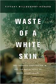 Morey on Willoughby-Herard's WASTE OF A WHITE SKIN (2015)