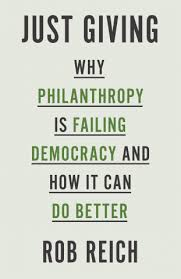 Keeping Philanthropy Fully Accountable in a Democracy: Morey on JUST GIVING & WINNERS TAKE ALL